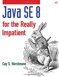 Java SE 8 for the Really Impatient (Paperback)-cover