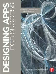 Designing Apps for Success: Developing Consistent App Design Practices (Paperback)-cover