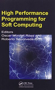High Performance Programming for Soft Computing (Hardcover)