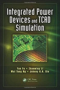 Integrated Power Devices and TCAD Simulation (Hardcover)-cover