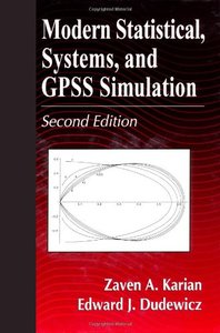 Modern Statistical, Systems, and GPSS Simulation, 2/e (Hardcover)-cover