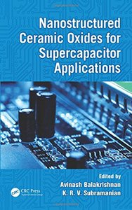 Nanostructured Ceramic Oxides for Supercapacitor Applications [Hardcover]