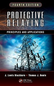 Protective Relaying: Principles and Applications, Fourth Edition [Hardcover]-cover