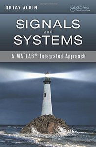 Signals and Systems: A MATLAB Integrated Approach (Hardcover)-cover