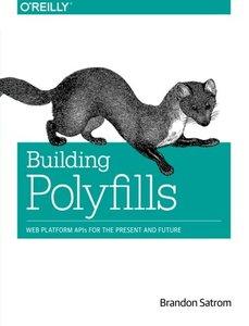 Building Polyfills (Paperback)