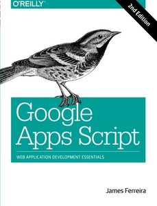 Google Apps Script: Web Application Development Essentials, 2/e (Paperback)-cover