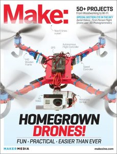 Make: Technology on Your Time Volume 37: Homegrown Drones! (Paperback)-cover