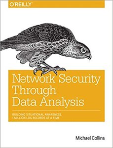 Network Security Through Data Analysis: Building Situational Awareness (Paperback)