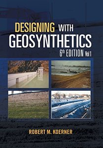 Designing with Geosynthetics, 6/e Vol. 1 (Hardcover)