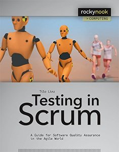 Testing in Scrum: A Guide for Software Quality Assurance in the Agile World (Paperback)-cover