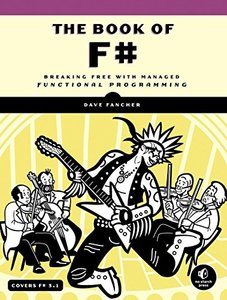 The Book of F#: Breaking Free with Managed Functional Programming (Paperback)-cover