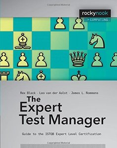 The Expert Test Manager: Guide to the ISTQB Expert Level Certification [Paperback]-cover