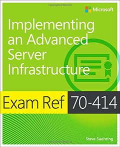Exam Ref 70-414: Implementing an Advanced Enterprise Server Infrastructure-cover