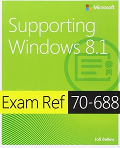 Exam Ref 70-688: Supporting Windows 8.1 (Exam References)-cover