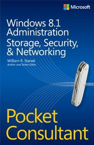 Windows 8.1 Administration Pocket Consultant: Storage, Security, & Networking (Paperback)-cover
