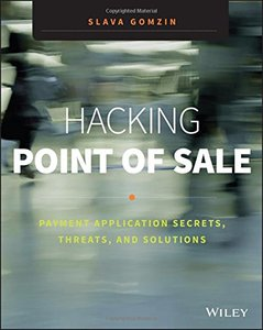Hacking Point of Sale: Payment Application Secrets, Threats, and Solutions (Paperback)-cover