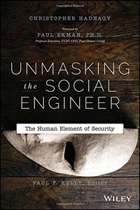 Unmasking the Social Engineer: The Human Element of Security (Paperback)-cover