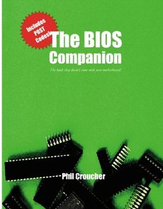 The BIOS Companion: The book that doesn't come with your motherboard! (Paperback)-cover