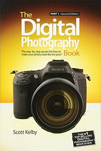 The Digital Photography Book: Part 1, 2/e-cover