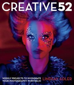 Creative 52: Weekly Projects to Invigorate Your Photography Portfolio (Paperback)-cover
