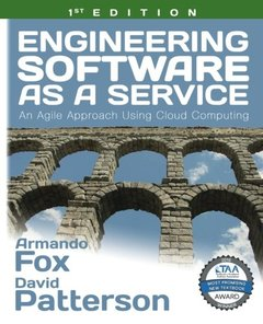 Engineering Software as a Service: An Agile Approach Using Cloud Computing (Paperback)