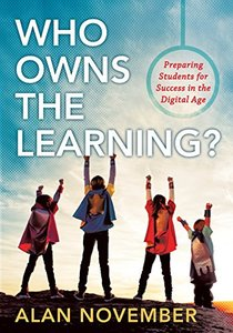 Who Owns the Learning?: Preparing Students for Success in the Digital Age (Perfect Paperback)