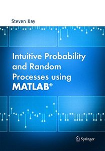 Intuitive Probability and Random Processes using MATLAB (Hardcover)-cover