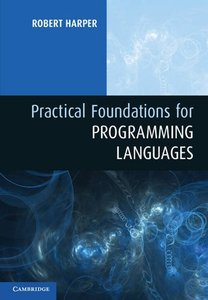 Practical Foundations for Programming Languages (Hardcover)