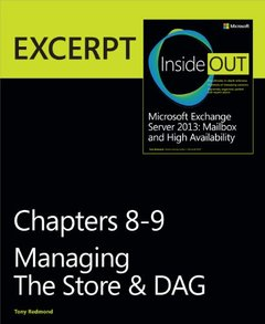 Managing the Store & DAG: EXCERPT from Microsoft Exchange Server 2013 Inside Out (Paperback)