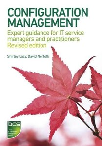 Configuration Management: Expert guidance for IT service managers and practitioners (Paperback)