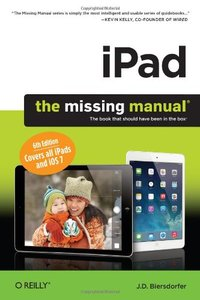 iPad: The Missing Manual, 6/e (Paperback)