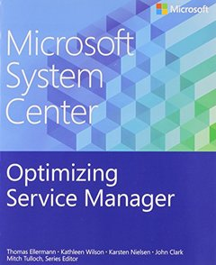 Microsoft System Center: Optimizing Service Manager (Paperback)-cover