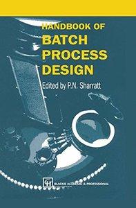 Handbook of Batch Process Design (Hardcover)
