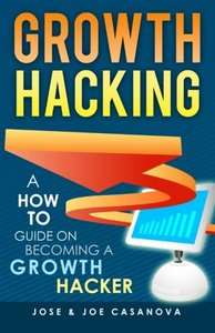 Growth Hacking - A How To Guide On Becoming A Growth Hacker (Paperback)-cover