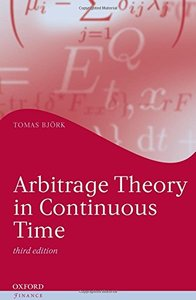 Arbitrage Theory in Continuous Time, 3/e (Hardcover)-cover