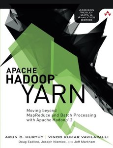 Apache Hadoop YARN: Moving beyond MapReduce and Batch Processing with Apache Hadoop 2 (Paperback)-cover