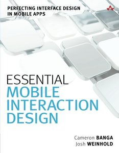 Essential Mobile Interaction Design: Perfecting Interface Design in Mobile Apps (Paperback)-cover