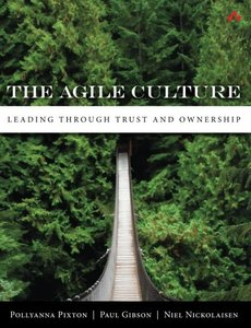 The Agile Culture: Leading through Trust and Ownership (Paperback)-cover