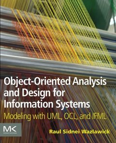 Object-Oriented Analysis and Design for Information Systems: Modeling with UML, OCL, and IFML (Paperback)-cover