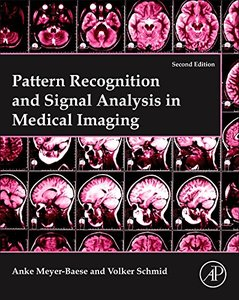Pattern Recognition and Signal Analysis in Medical Imaging, 2/e (Hardcover)-cover