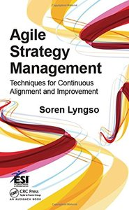 Agile Strategy Management: Techniques for Continuous Alignment and Improvement (Hardcover)-cover