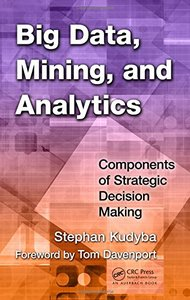 Big Data, Mining, and Analytics: Components of Strategic Decision Making (Hardcover)-cover