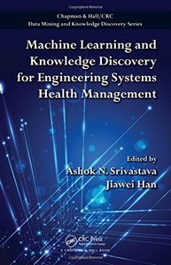 Machine Learning and Knowledge Discovery for Engineering Systems Health Management (Hardcover)-cover