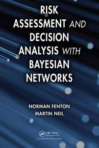 Risk Assessment and Decision Analysis with Bayesian Networks (Hardcover)-cover
