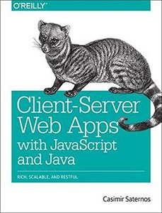 Client-Server Web Apps with JavaScript and Java (Paperback)-cover
