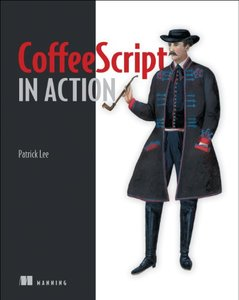 CoffeeScript in Action (Paperback)