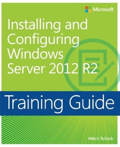 Training Guide: Installing and Configuring Windows Server 2012 R2-cover