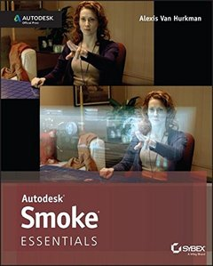 Autodesk Smoke Essentials: Autodesk Official Press (Paperback)-cover