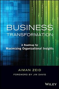 Business Transformation: A Roadmap for Maximizing Organizational Insights (Hardcover)