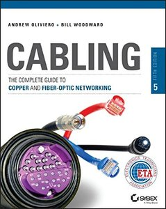Cabling: The Complete Guide to Copper and Fiber-Optic Networking (Paperback)